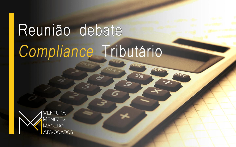 Reunião debate Compliance Tributário