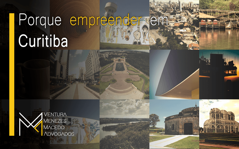 Empreender em Curitiba: por quê?