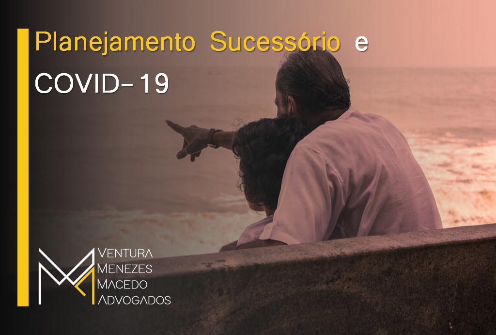 Planejamento Sucessório e COVID-19