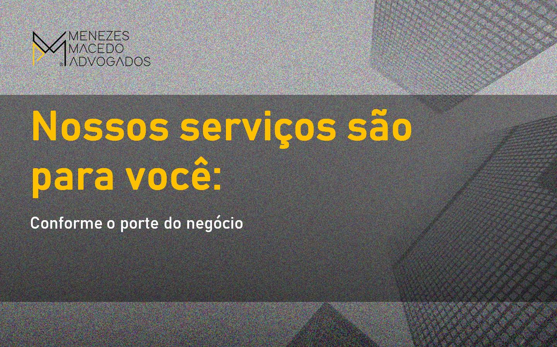 Nossos serviços são para você – porte do negócio
